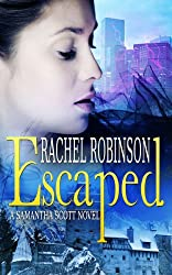 Escaped (English Edition)