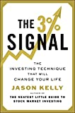 The 3% Signal: The Investing Technique That Will Change Your Life