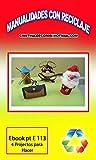 MANUALIDADES CON RECICLAJE: El Molino de Don Quijote , Santa, El perro, La cartera  ,