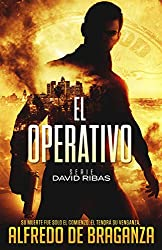 EL OPERATIVO (Suspense / Thriller español) (David Ribas nº 1)