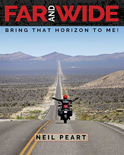 Far And Wide: Bring That Horizon to Me! por Neil Peart