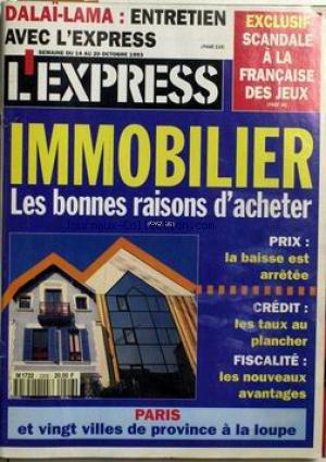 EXPRESS [No 2206] du 14/10/1993 - DALA+-LAMA. SCANDALE A LA FRANCAISE DES JEUX. IMOBILIER. PARIS ET VINGT VILLES DE PROVINCES.