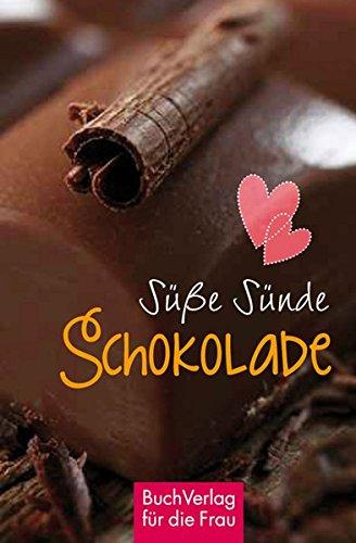 Süße Sünde: Schokolade (Minibibliothek)