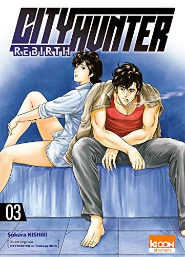 City Hunter Rebirth T03 (03) par Sokura Nishiki