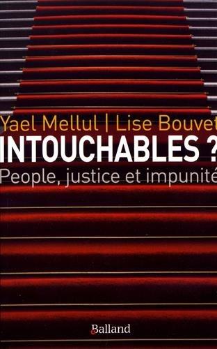 Intouchables ? / people, justice et impunité