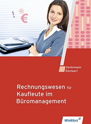 Rechnungswesen für Bürokaufleute: Rechnungswesen für Kaufleute im Büromanagement: Schülerband