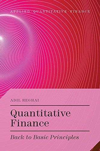 Quantitative Finance Back To Basic Principles Applied Quantitative Finance