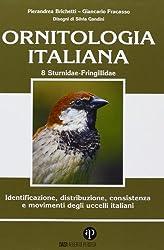 Ornitologia italiana. Identificazione, distribuzione, consistenza e movimenti degli uccelli italiani.
