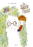 """Afficher """"Le saule rieur"""""""