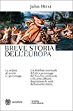 eBook Gratis da Scaricare Breve storia dell Europa Le origini gli eventi e i personaggi (PDF,EPUB,MOBI) Online Italiano