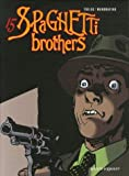 Spaghetti Brothers, Tome 15