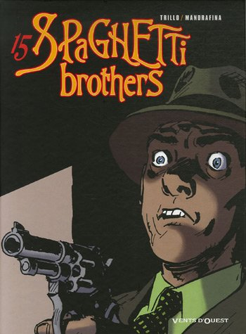 Spaghetti Brothers, Tome 15 :