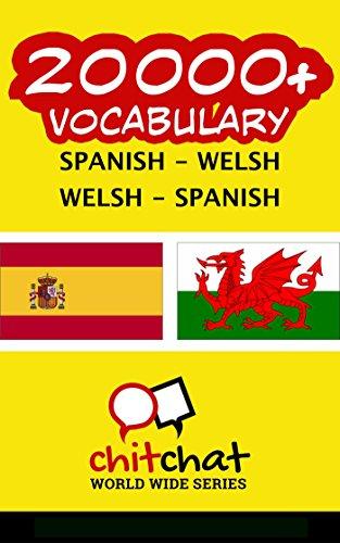 20000+ Español - Galés Galés - Español vocabulario por Jerry Greer