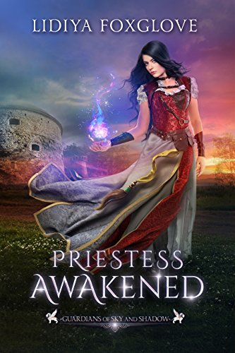Priestess Awakened: A Reverse Harem Fantasy (Guardians of Sky and Shadow Book 1) (English Edition) van [Foxglove, Lidiya]