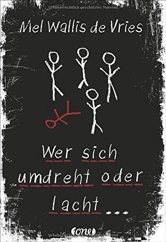 Wer sich umdreht oder lacht ... (Bücher Young Teen Adult)