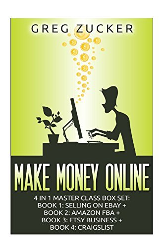 make-money-online-4-in-1-master-class-box-set-book-1-selling-on-ebay-book-2-amazon-fba-book-3-etsy-b