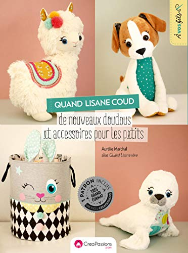 Quand Lisane coud de nouveaux doudous et accessoires pour les petits par Aurelie Marchal