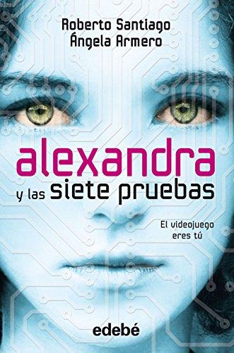 Alexandra y las siete pruebas por Roberto Santiago