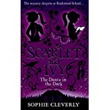 The Dance in the Dark: Book 3 (Scarlet and Ivy)