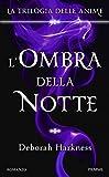 L'ombra della notte: La Trilogia delle anime (Italian Edition)