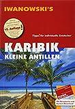 Karibik Kleine Antillen - Reiseführer von Iwanowski: Individualreiseführer mit Extra-Reisekarte und Karten-Download (Reisehandbuch)