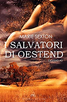 I salvatori di Oestend di [Sexton, Marie]