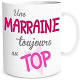 Mug Marraine - Une Marraine Toujours au Top