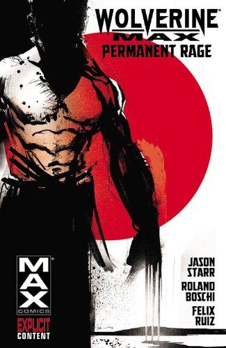 Wolverine Max 01 Permanent Rage