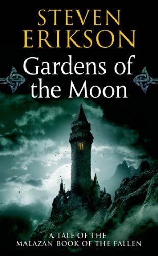 Malazan Book of the Fallen 01. Gardens of the Moon [Lingua inglese]