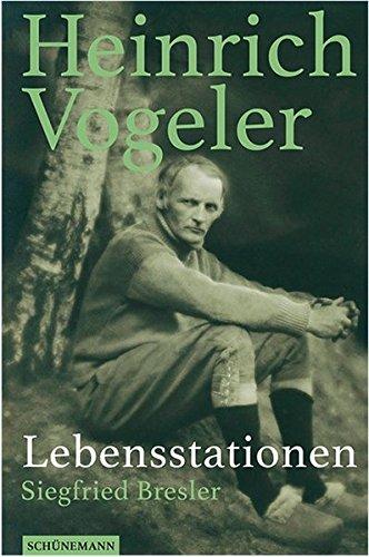Heinrich Vogeler: Lebensstationen