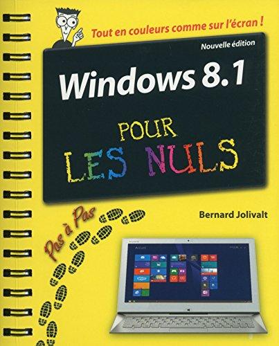 Windows 8.1 Pas à pas pour les Nuls Nouvelle édition par Bernard JOLIVALT