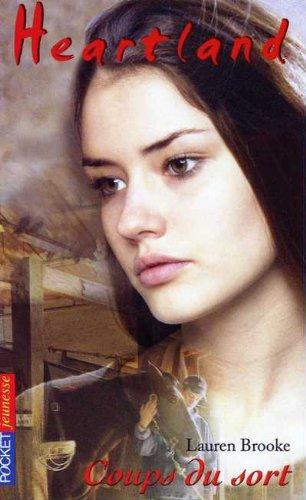 Heartland, tome 13 : Coup du sort