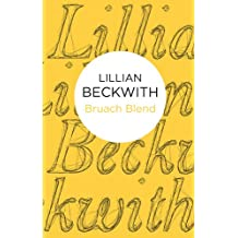 Bruach Blend (Lillian Beckwith's Hebridean Tales Book 7)