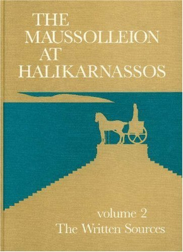 maussolleion-at-halikarnassos-written-sources-and-their-archaeological-background-v-2-reports-of-the