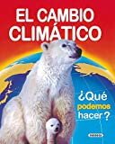 El cambio climático (Medio Ambiente)