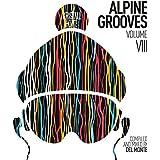 Alpine Grooves Vol. 8 (Kristallhütte)