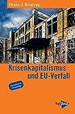 Krisenkapitalismus und EU-Verfall (Neue Kleine Bibliothek)