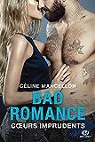 bad romance coeurs imprudents bad romance t3