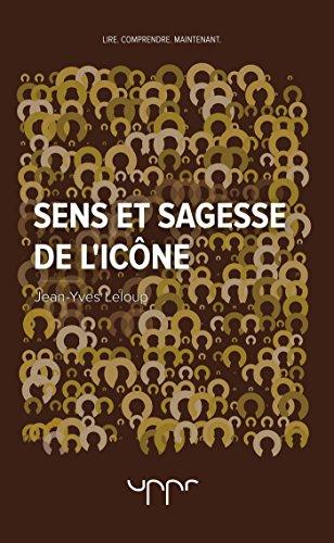 Sens et sagesse de l'icône par Jean-Yves Leloup