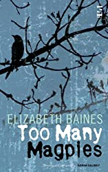 Too Many Magpies (Salt Modern Fiction)