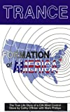 Trance Formation of America: The True Life Story of a CIA Mind Control Slave by Mark Phillips (1995-09-27)
