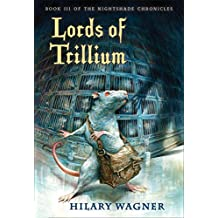 Lords of Trillium: Book III of the Nightshade Chronicles (Nightshade Chronicles (Paperback))