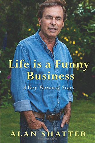 Life is a Funny Business: A Very Personal Story