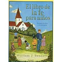 LIBRO DE LA FE PARA NIÑOS, EL (VOLUMENES SINGULARES)