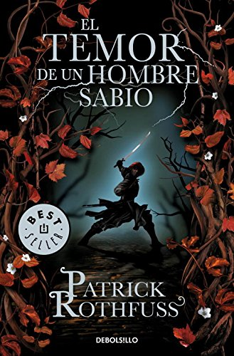 El temor de un hombre sabio / The Wise Man's Fear: Crónica del asesino de reyes: Segundo día / The Kingkiller Chronicle: Day Two par Patrick Rothfuss