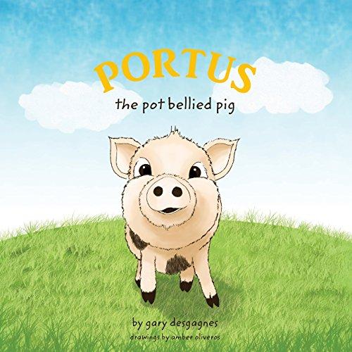 Portus: The Pot Bellied Pig