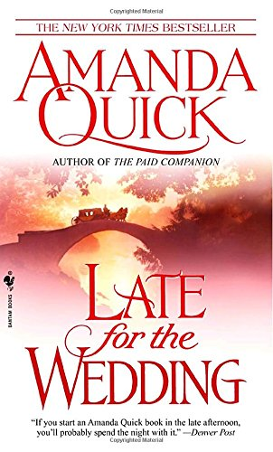 Late for the Wedding (2003) - Amanda Quick