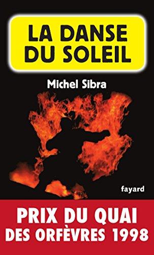 La Danse du soleil : Prix du quai des orfèvres 1998 (Policier)