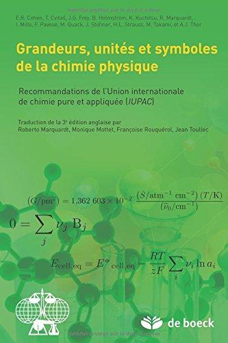 Grandeurs, Unités et Symboles de la Chimie Physique : Recommandations de L Union Internationale de Chimie Pure et Appliquée (IUPAC) par E.R. Cohen
