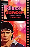 Disco Dancer : A Comedy In Five Acts